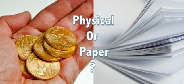 """Physical Gold versus Paper ETF Gold"" An Analysis of Why Physical Has Priority"